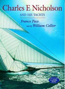 Charles E Nicholson and His Yachts