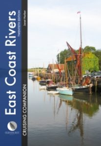 East Coast Rivers Cruising Companion: A Yachtsman's Pilot and Cruising Guide to the Waters from Lowestoft to Ramsgate (Cruising Companions)