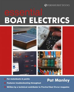 Essential Boat Electics Carry out on-Board Electrical Jobs Properly & Safely (Boat Maintenance)