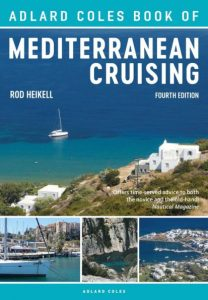 The Adlard Coles Book of Mediterranean Cruising 4th edition