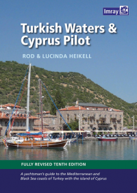 Turkish Waters and Cyprus Pilot (10th Edition)