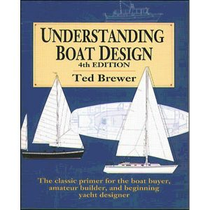 Understanding Boat Design - Ted Brewer