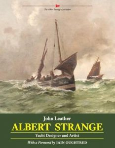 Albert Strange: Yacht Designer and Artist