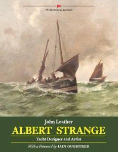Albert Strange: Yacht Designer and Artist