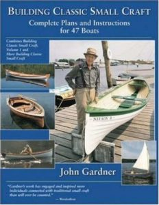 Building Classic Small Craft: Complete Plans and Instructions for 47 Boats - John Gardner