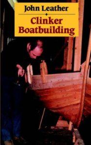 Clinker Boatbuilding - John Leather