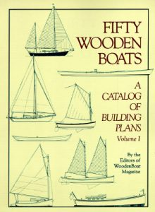 Fifty Wooden Boats: A Catalog of Building Plans - Woodenboat Magazine