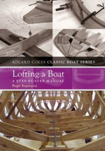 Lofting a Boat A Step-by-Step Manual (Adlard Coles Classic Boat Series) - Roger Kopanycia