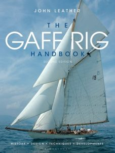 The Gaff Rig Handbook: History, Design, Techniques, Developments - John leather