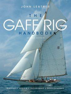 The Gaff Rig Handbook: History, Design, Techniques, Developments - John leather